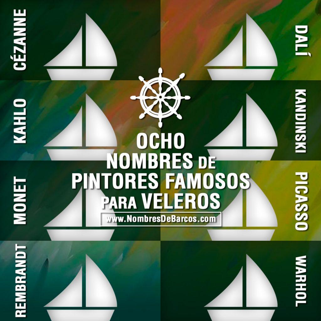 8 nombres de pintores famosos para veleros - Nombres De Pintores Famosos
